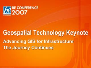 Geospatial Technology Keynote