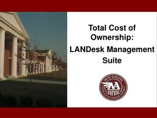 Total Cost of Ownership: LANDesk Management Suite