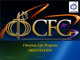 Christian Life Program ORIENTATION