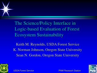 The Science/Policy Interface in Logic?based Evaluation of Forest Ecosystem Sustainability