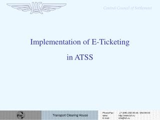 Implementation of E-Ticketing in ATSS