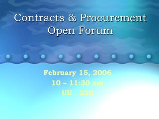 Contracts & Procurement Open Forum