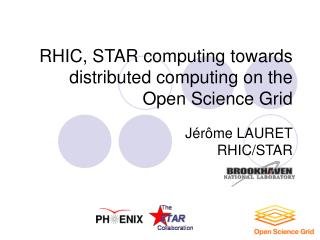 RHIC, STAR computing towards distributed computing on the Open Science Grid