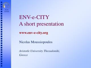 ENV-e-CITY       A short presentation