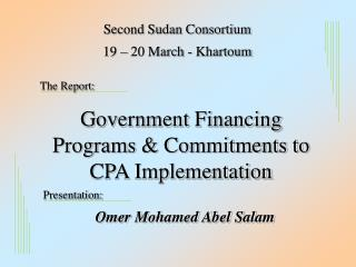 Government Financing Programs & Commitments to CPA Implementation
