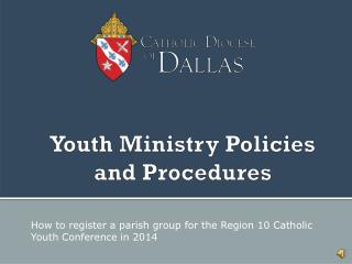 Youth Ministry Policies and Procedures
