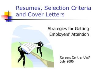 Resumes, Selection Criteria and Cover Letters