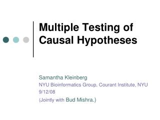 Multiple Testing of Causal Hypotheses