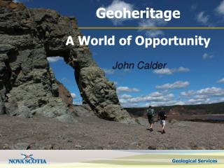Geoheritage A World of Opportunity