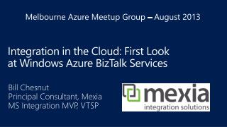 Integration in the Cloud: First Look at Windows Azure  BizTalk Services