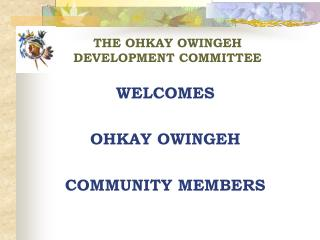 THE OHKAY OWINGEH DEVELOPMENT COMMITTEE