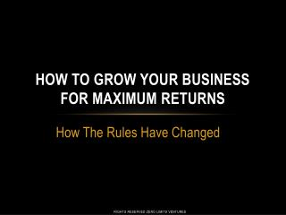 how to grow your business for maximum returns