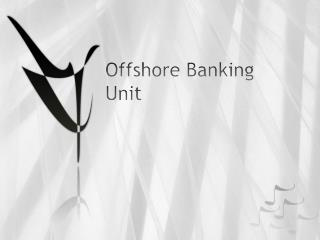 Offshore Banking Unit