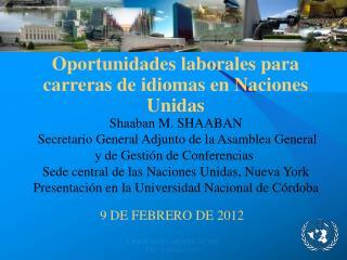 Oportunidades laborales para carreras de idiomas en Naciones Unidas