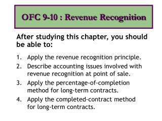 Apply the revenue recognition principle.