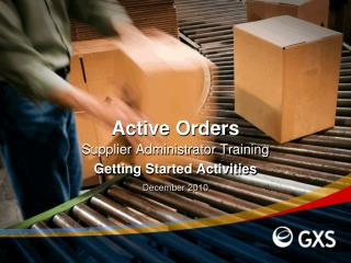 Active Orders Supplier Administrator Training Getting Started Activities