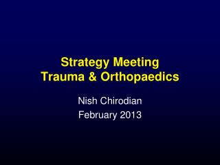 Strategy Meeting  Trauma & Orthopaedics