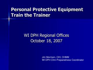 Personal Protective Equipment Train the Trainer