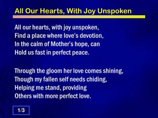 All Our Hearts, With Joy Unspoken