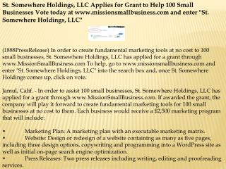 St. Somewhere Holdings, LLC Applies for Grant to Help 100 Sm
