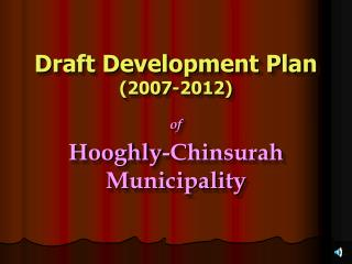 Draft Development Plan  (2007-2012)