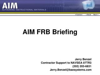 AIM FRB Briefing
