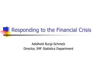 Responding to the Financial Crisis