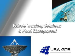 Vehicle Tracking Solutions  & Fleet Management