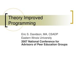 Theory Improved Programming