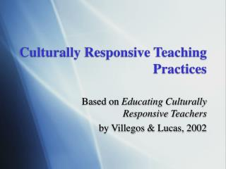Culturally Responsive Teaching Practices