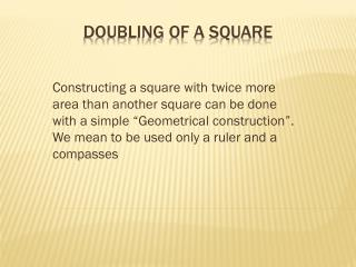 doubling of a square