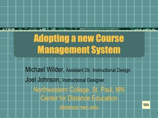 Adopting a new Course Management System