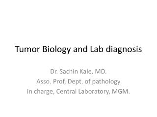Tumor Biology and Lab diagnosis