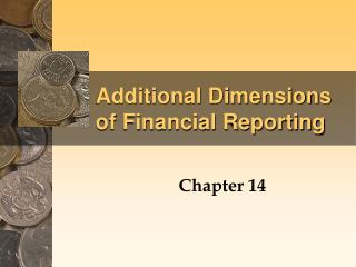 Additional Dimensions of Financial Reporting