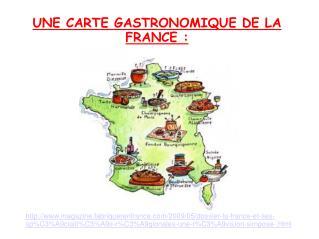 UNE CARTE GASTRONOMIQUE DE LA FRANCE :