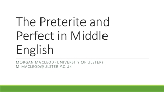 The Preterite and Perfect in Middle English