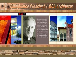 Paul Bunton President @ BCA Architects