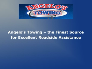 Angelo's Towing – the Finest Source for Excellent Roadside A
