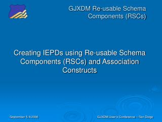 GJXDM Re-usable Schema Components (RSCs)
