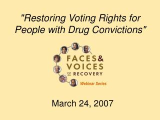 """Restoring Voting Rights for People with Drug Convictions"""