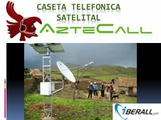 CASETA TELEFONICA SATELITAL