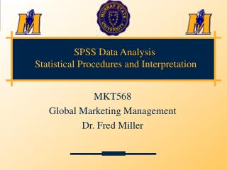 SPSS Data Analysis  Statistical Procedures and Interpretation
