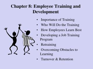 Chapter 8: Employee Training and Development