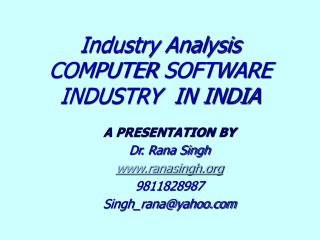 Industry Analysis COMPUTER SOFTWARE  INDUSTRY  IN INDIA