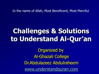 Challenges & Solutions  to Understand Al-Qur'an