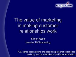 The value of marketing in making customer relationships work