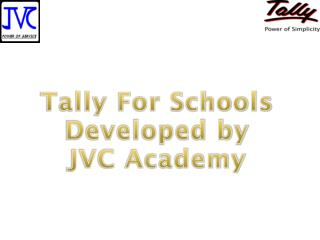 Tally For Schools Developed by JVC Academy