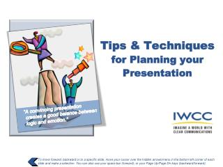 Tips & Techniques  for Planning your Presentation