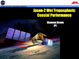 Jason-2 Wet Tropospheric Coastal Performance