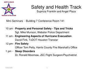 Safety and Health Track Supricia Franklin and Angel Plaza
